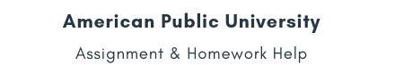 American Public University Assignment &Homework Help